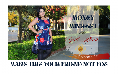 Episode 27: Make Time Your Friend Not Foe