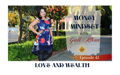 Episode 42: Why Love is important to create wealth