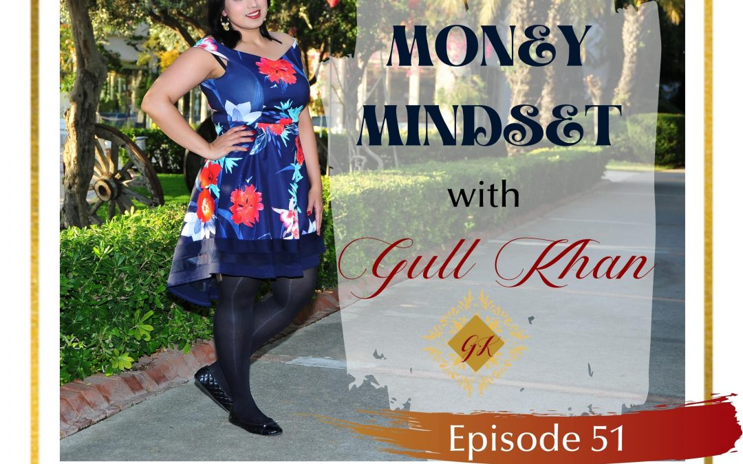 Episode 51: Affirmations for Money: Why It's Necessary for Success