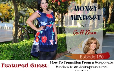 Episode 180 : Money Talkies with Debbie Neal | How To Transition From a Corporate Mindset to an Entrepreneurial Mindset
