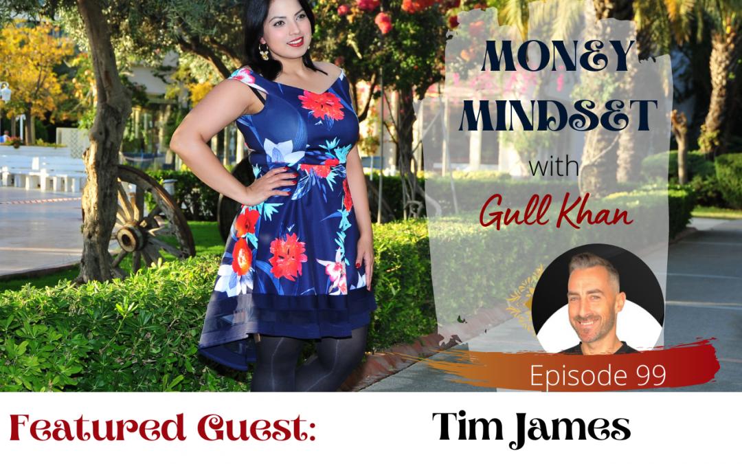 Episode 99:  Money Talkies: Tim James